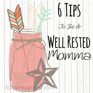 6TipsWellRestedmomma