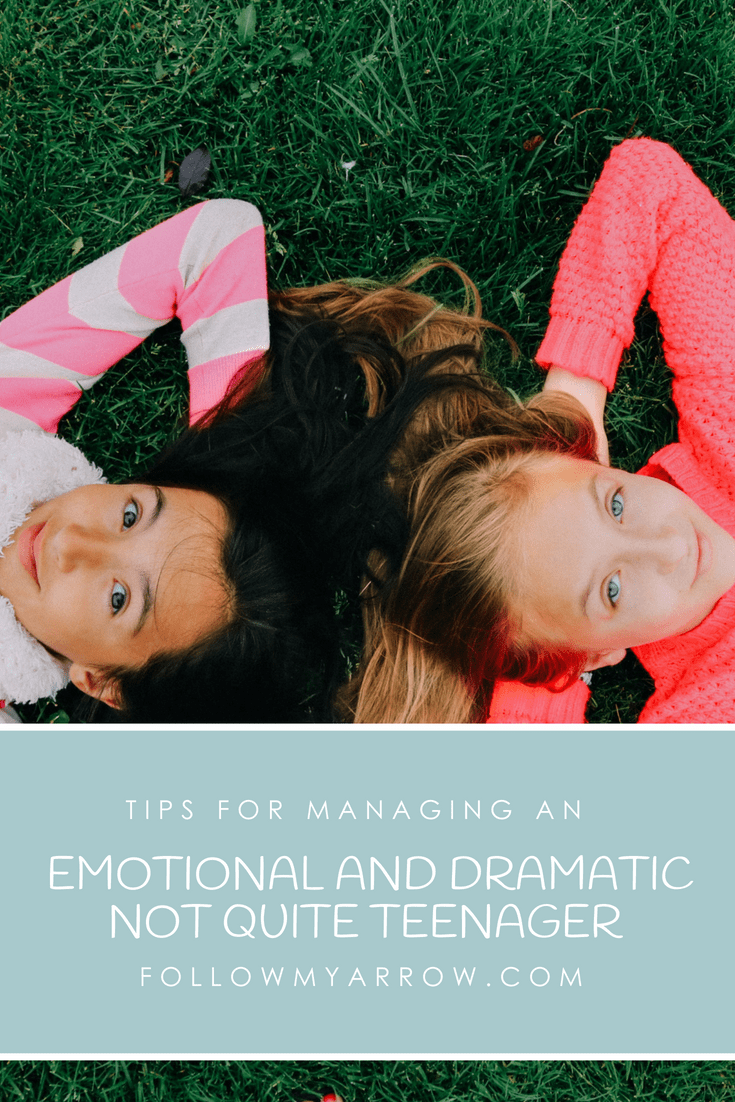 Managing an emotional not quite teenager